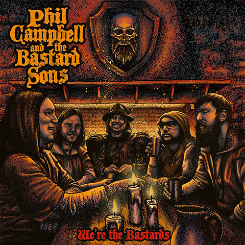 Phil Campbell and the Bastard Sons –  We're the Bastards