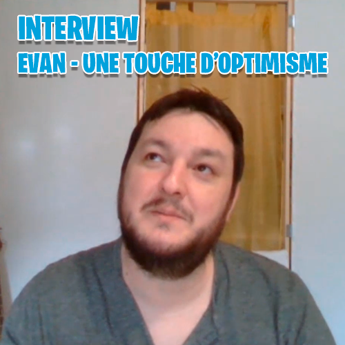 Interview – Une Touche d'Optimisme