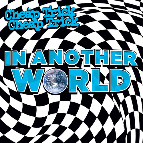 Cheap Trick – In Another World