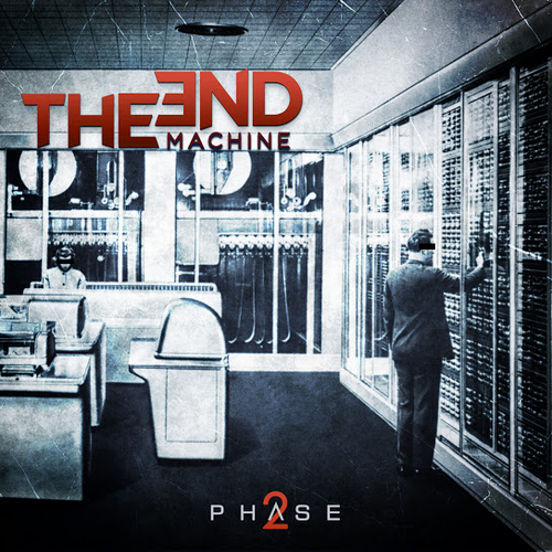 The End Machine – Phase 2
